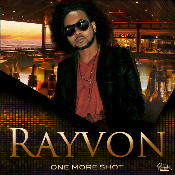 rayvon-one-more-shot